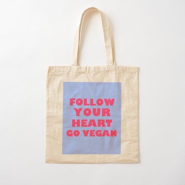 Follow Your Heart. Go Vegan Cotton Tote Bag