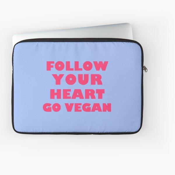 Follow Your Heart. Go Vegan Laptop Sleeve