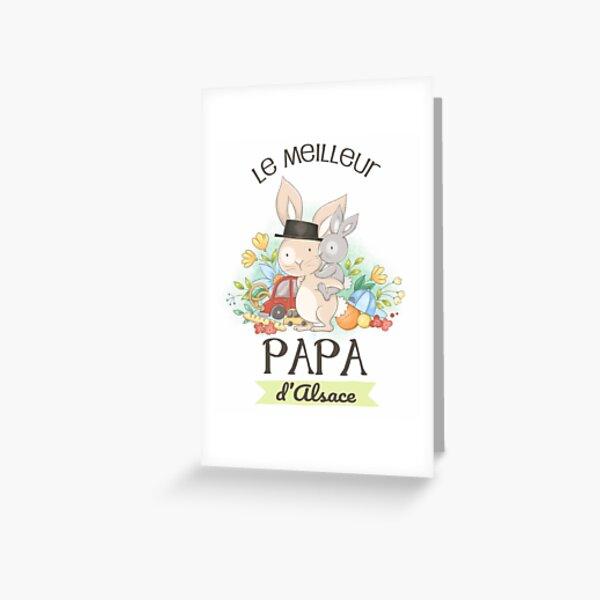 Le meilleur papa d'Alsace Greeting Card