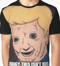 shaggy this isnt weed Graphic T-Shirt