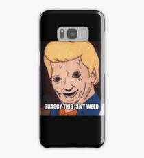 shaggy this isnt weed Samsung Galaxy Case/Skin