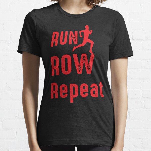 Run Row Repeat Essential T-Shirt