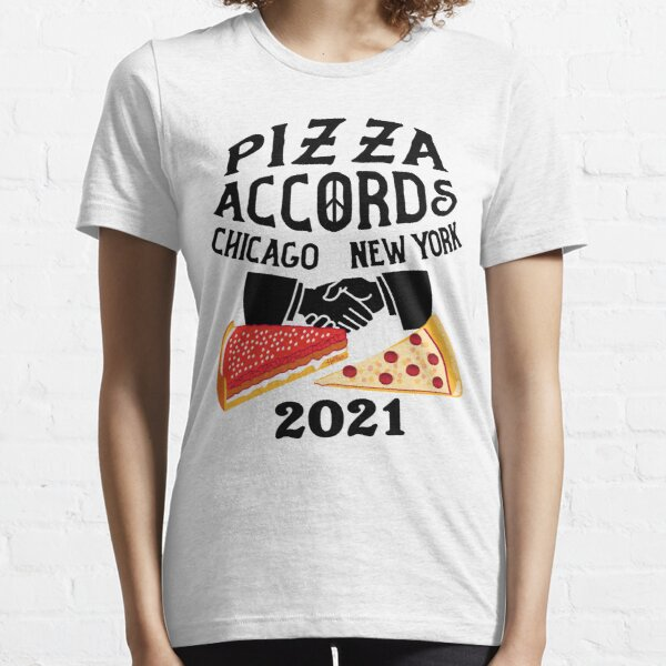 Chicago - New York - PIZZA ACCORDS 2021 Essential T-Shirt