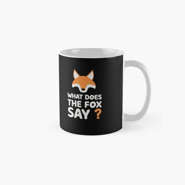 What Does The Fox Say Classic Mug
