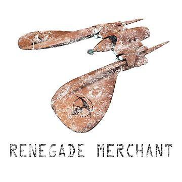 Renegade Merchant - with retro font - distressed by frontiers