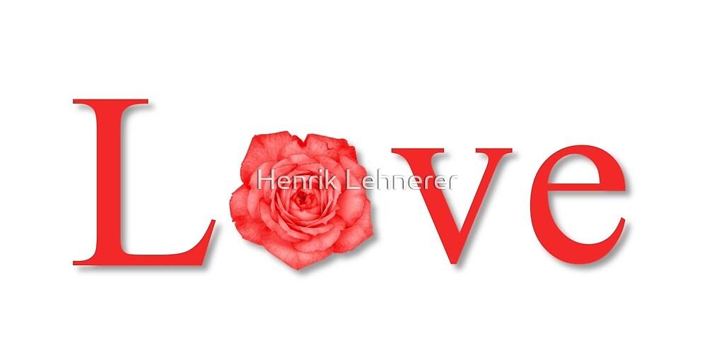 Love Flower Red by Henrik Lehnerer