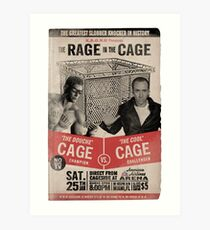 The Rage in the Cage Poster Art Print