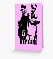 Hey Girl Greeting Card