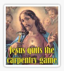 Jesus Gives Away Carpentry Sticker