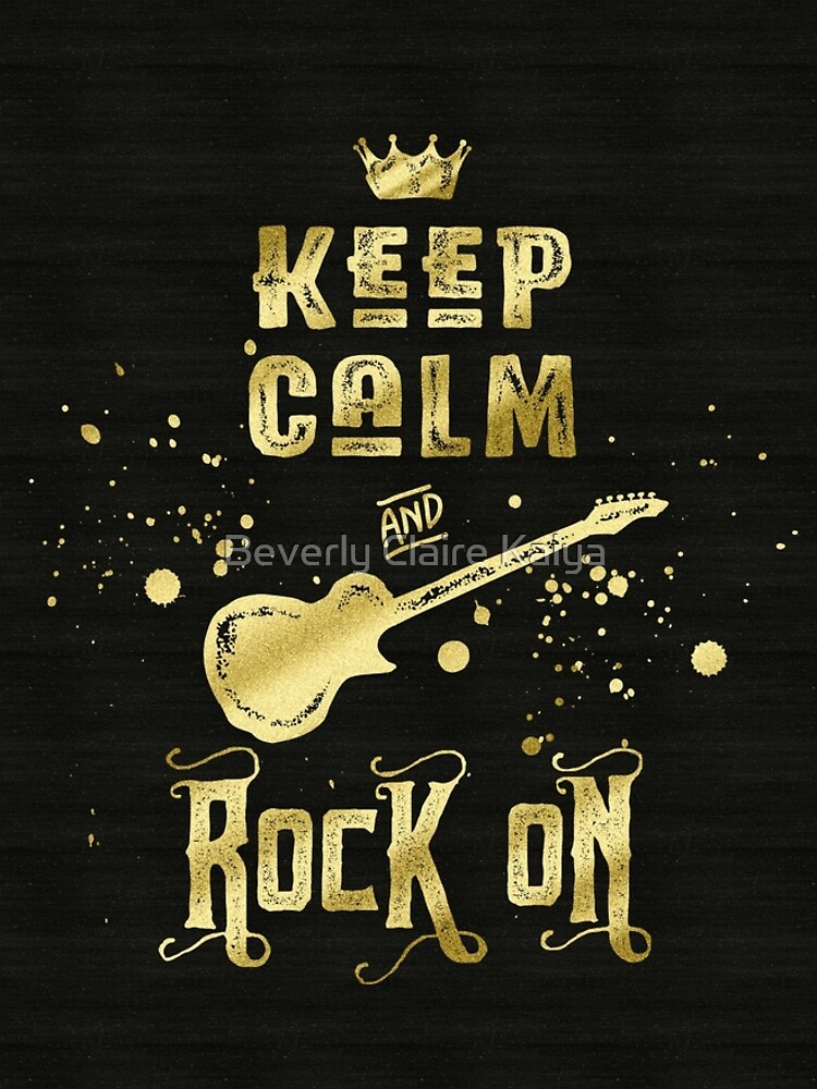 Keep Calm and Rock On Gold Electric Guitar Typography by beverlyclaire