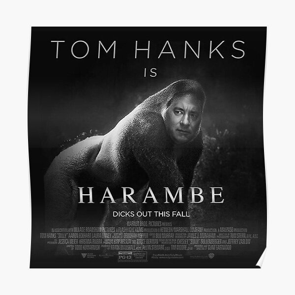 Harambe Hanks Poster