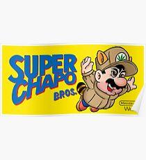 Super Chapo Bros Poster