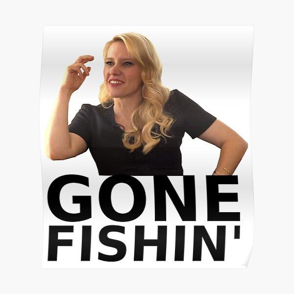 GONE FISHIN' - Kate McKinnon (ver. 1) Poster