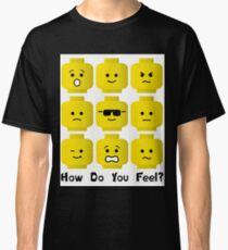 'How Do You Feel?' by Customize My Minifig  Classic T-Shirt