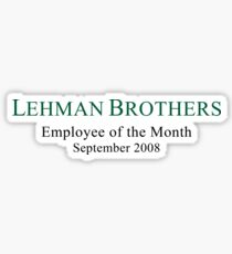 Lehman Brothers Political Humor Sticker
