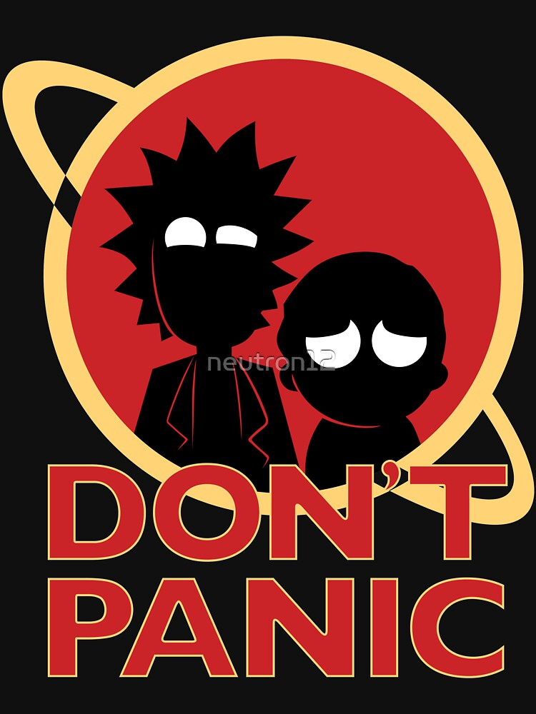 Rick and Morty don't Panic | Unisex T-Shirt