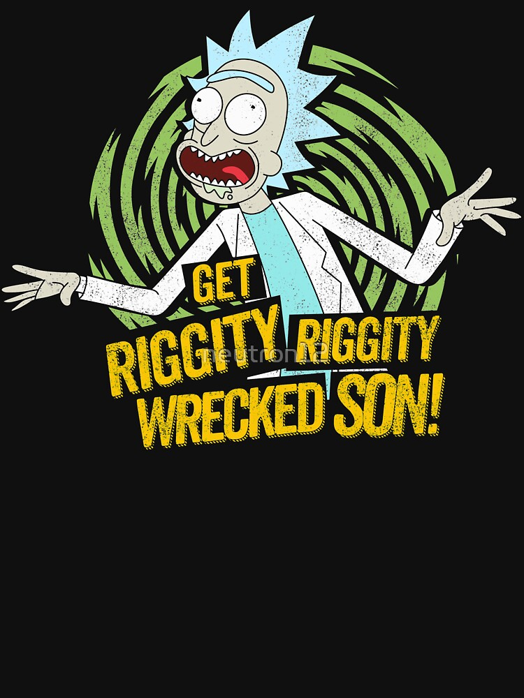 Rick and Morty get Riggity | Unisex T-Shirt