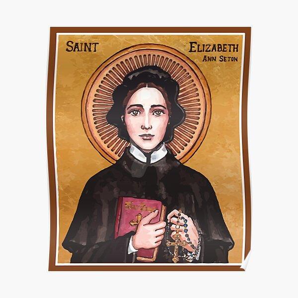 St Elizabeth Ann Seton   Sister Of Charity Poster