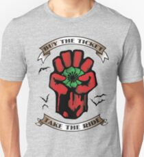 Buy The Ticket Take The Ride T-Shirt