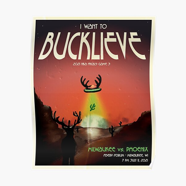 I Want to Bucklieve Poster