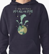 So Long, and Thanks for All the Fish Pullover Hoodie