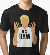 Gordon Ramsay -It's RAW! Tri-blend T-Shirt