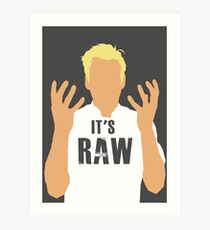 Gordon Ramsay -It's RAW! Art Print