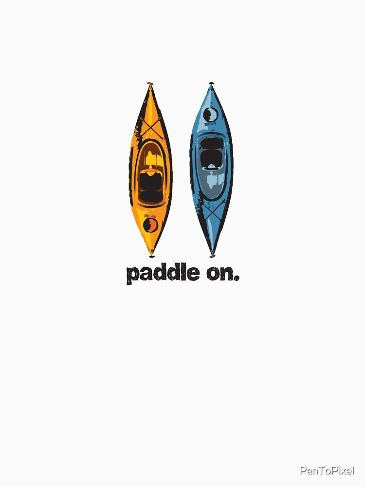 Kayak Design - with Paddle On text - blue and orange kayaks by PenToPixel