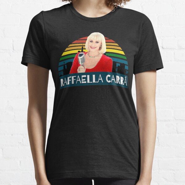 Raffaella Carra' Essential T-Shirt