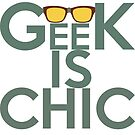 Geek is chic by Saksham Amrendra