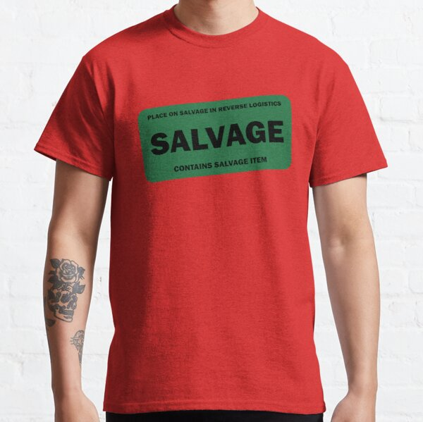 Contains Salvage Item Team Member Classic T-Shirt