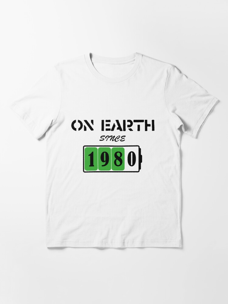 Alternate view of On Earth Since 1980 Essential T-Shirt