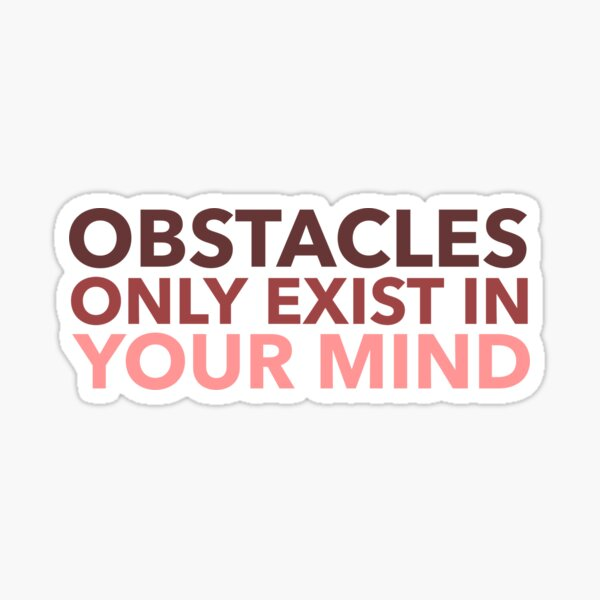 Positivity. Mindset. Sports. Parkour. Obstacles only exist in your mind. Sticker