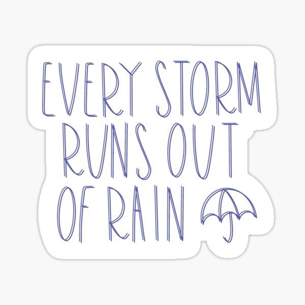 jedem Sturm geht der Regen aus Sticker