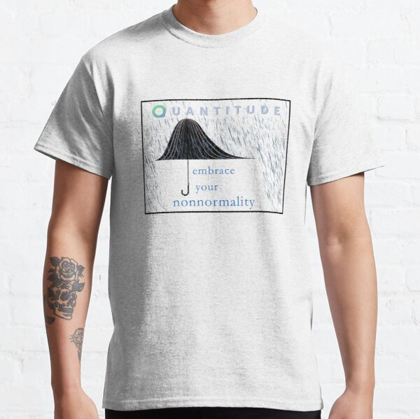 Embrace Your Nonnormali-Tee Classic T-Shirt