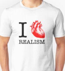 I Love Realism Unisex T-Shirt