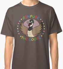 Confuse The Goose Classic T-Shirt