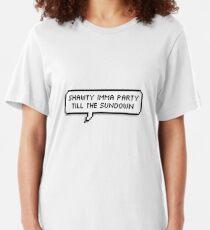 Shawty Imma Party Till The Sundown [[TRANSPARENT]] Slim Fit T-Shirt
