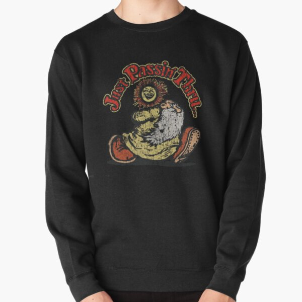 JUST PASSIN 'THRU 1967 VINTAGE Pullover Sweatshirt