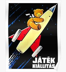 Teddy Bear On A Rocket Vintage Hungarian Toy Fair Poster Poster