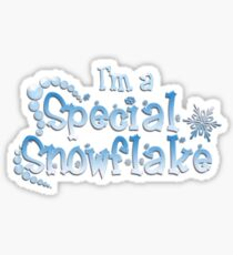 Special Snowflake! Sticker