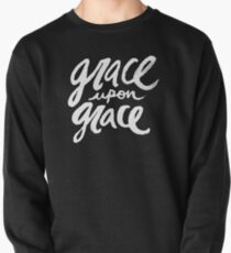 Grace upon Grace II Pullover