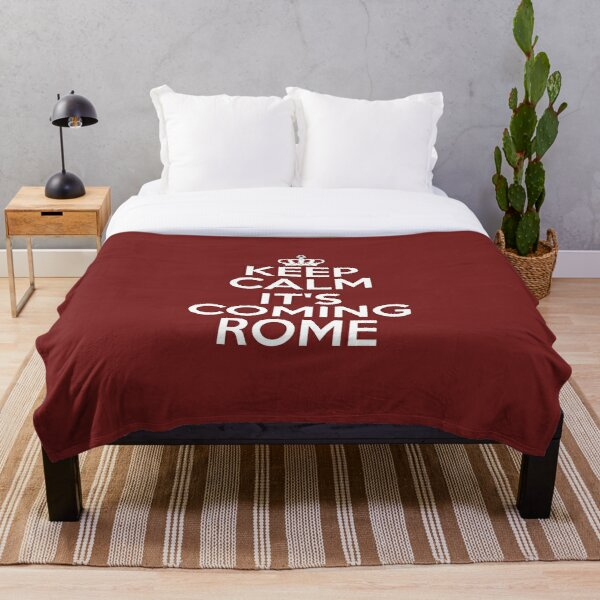 Keep Calm It's Coming Rome Throw Blanket
