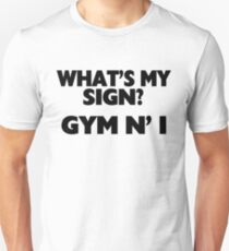 What's My Sign Gym N' I T-Shirt