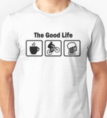 The Good Life Mountain Biking Unisex T-Shirt