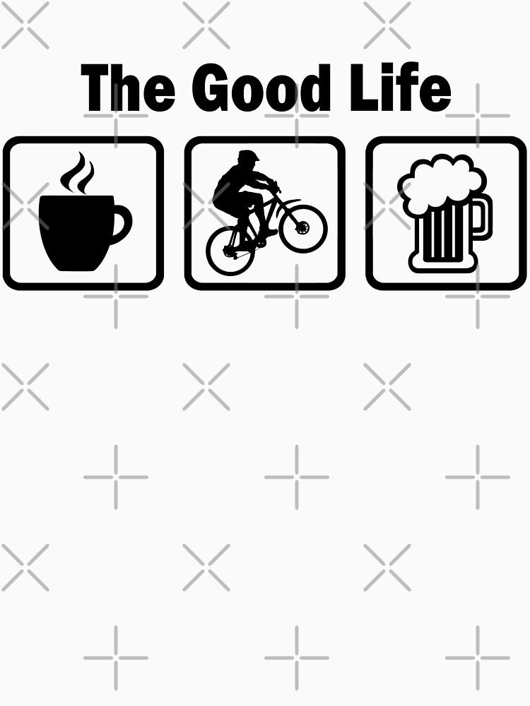 The Good Life Mountain Biking by BeyondEvolved