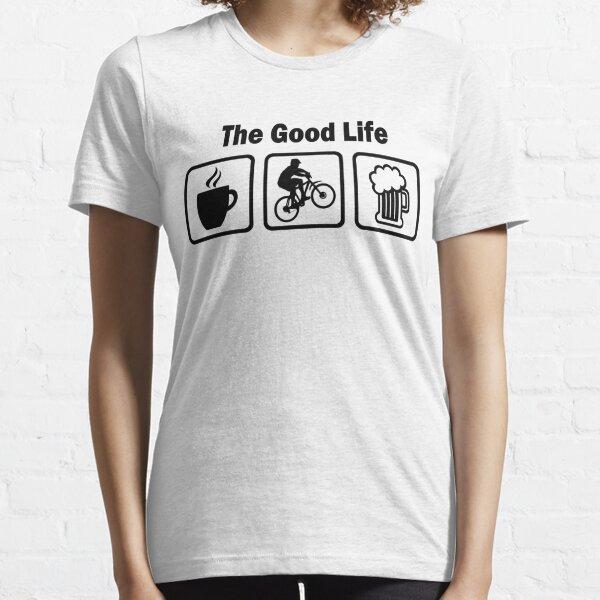 The Good Life Mountain Biking Essential T-Shirt