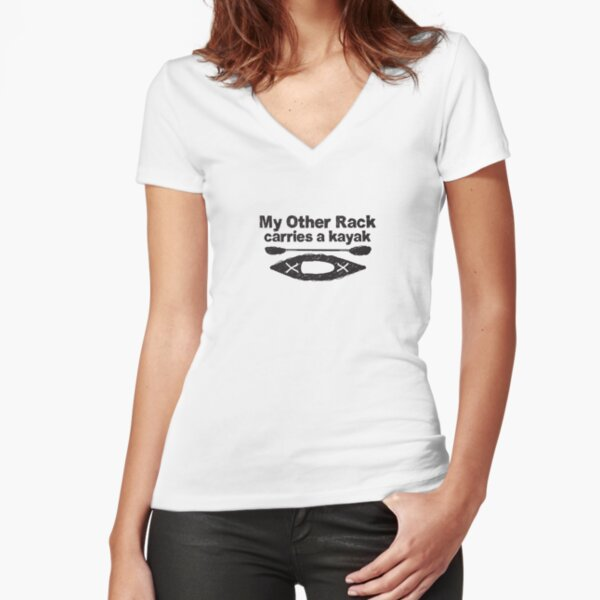 Funny Kayak Design - My other rack carries a kayak - black and white line drawing Fitted V-Neck T-Shirt