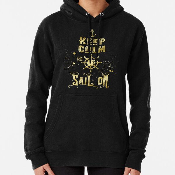 Keep Calm and Sail On Gold Helm Anchor Typography Pullover Hoodie