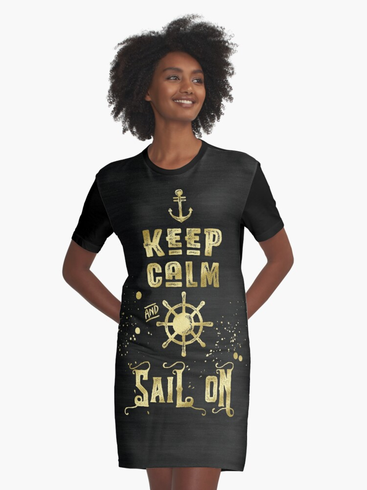 Keep Calm and Sail On Gold Helm Anchor Typography Graphic T-Shirt Dress Front